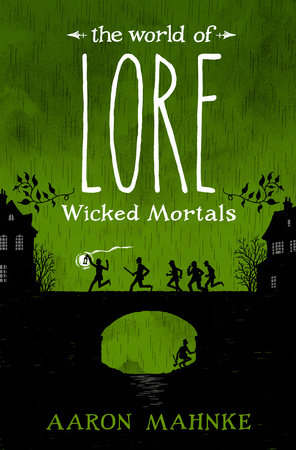 The cover of the book The World of Lore: Wicked Mortals