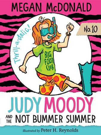 Judy Moody and the NOT Bummer Summer by Megan McDonald