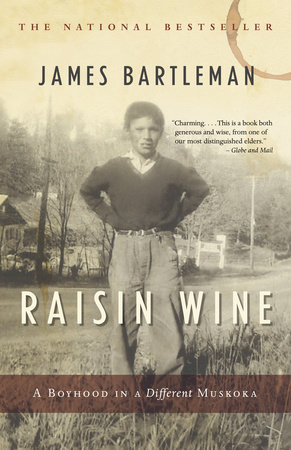 Raisin Wine by James K. Bartleman