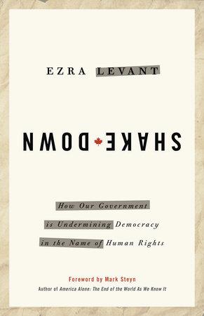 Shakedown by Ezra Levant