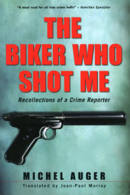 The Biker Who Shot Me
