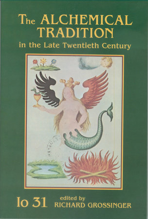 The Alchemical Tradition in the Late Twentieth Century