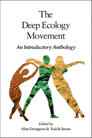 The Deep Ecology Movement by