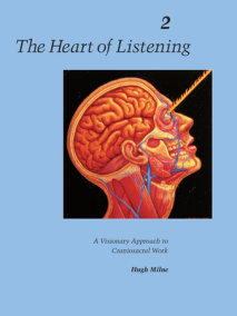 The Heart of Listening, Volume 2