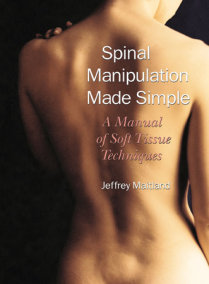 Spinal Manipulation Made Simple