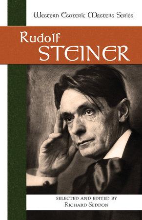 Rudolf Steiner by Rudolf Steiner