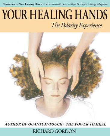 Your Healing Hands by Richard Gordon