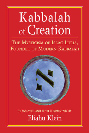 Kabbalah of Creation by
