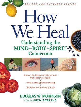 How We Heal by Douglas W. Morrison