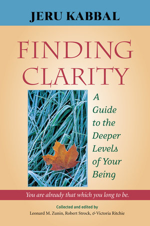 Finding Clarity by Jeru Kabbal