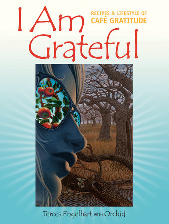 I Am Grateful by Terces Engelhart