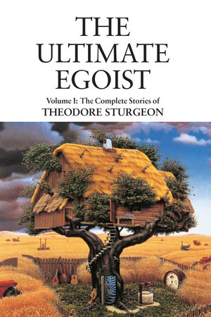 The Ultimate Egoist by Theodore Sturgeon