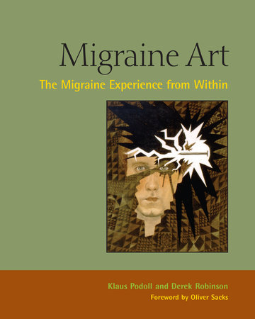 Migraine Art by Klaus Podoll and Derek Robinson