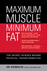 Maximum Muscle, Minimum Fat