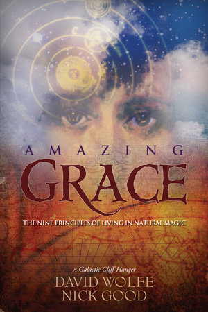 Amazing Grace by David Wolfe and Nick Good