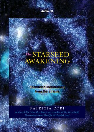 The Starseed Awakening by Patricia Cori