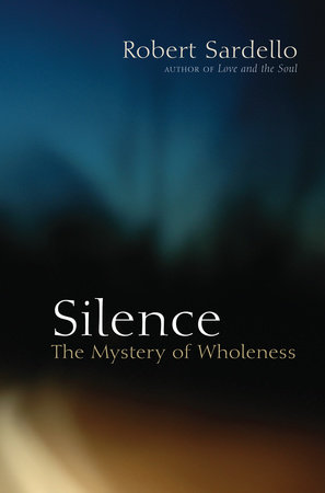 Silence by Robert Sardello