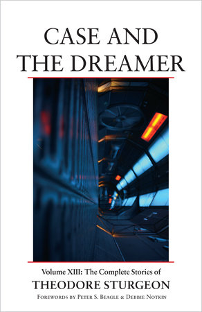 Case and the Dreamer by Theodore Sturgeon