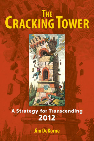 The Cracking Tower by Jim DeKorne