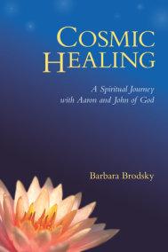 Cosmic Healing