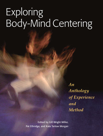 Exploring Body-Mind Centering by