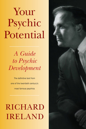 Your Psychic Potential by Richard Ireland