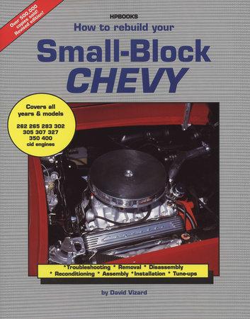 Rebld Sm Block Chevy by David Vizard