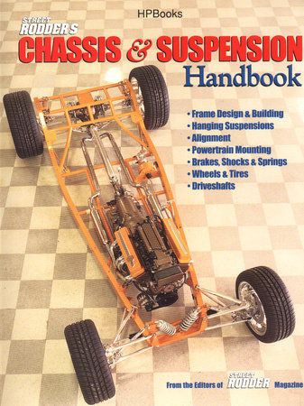 Street Rodder's Chassis & Suspension Handbook by Street Rodder Editor