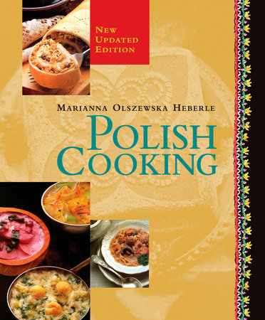 Polish Cooking by Marianna Olszewska Heberle