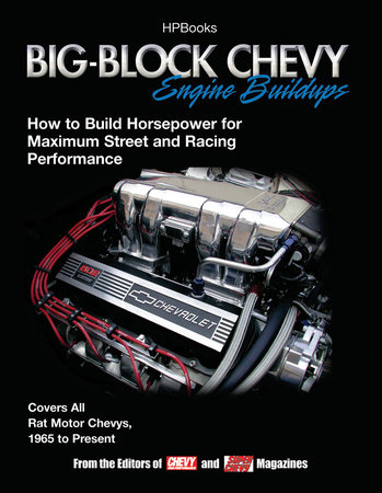 Big Block Chevy Engine BuildupsHP1484 by Editors of Chevy High Perf Mag