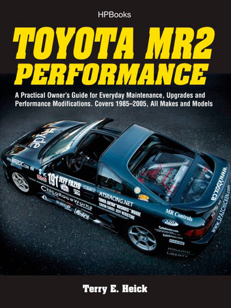 Toyota MR2 Performance HP1553 by Terrell Heick