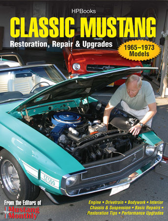 Classic Mustang HP1556 by Editors of Mustang Monthly Mag