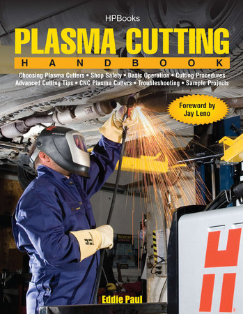 Plasma Cutting Handbook by Eddie Paul