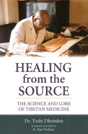Healing from the Source by Yeshi Dhonden