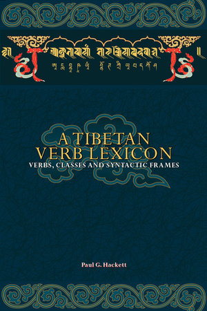 A Tibetan Verb Lexicon by Paul G Hackett