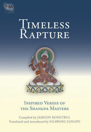 Timeless Rapture by Jamgon Kongtrul