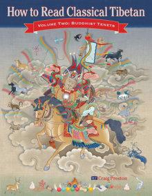 How to Read Classical Tibetan (Volume 2)