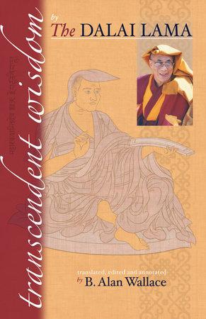 Transcendent Wisdom by Dalai Lama