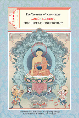 The Treasury of Knowledge: Books 2, 3, and 4 by Jamgon Kongtrul