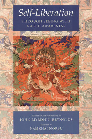 Self-Liberation through Seeing with Naked Awareness by
