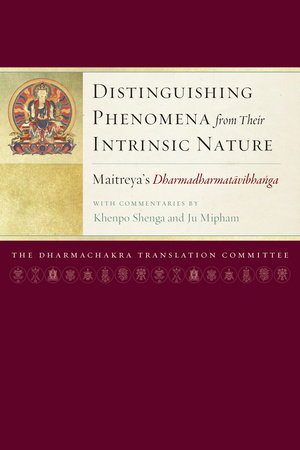 Distinguishing Phenomena from Their Intrinsic Nature by Ju Mipham and Khenpo Shenga
