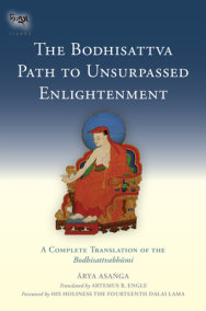 The Bodhisattva Path to Unsurpassed Enlightenment