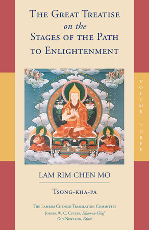 The Great Treatise on the Stages of the Path to Enlightenment (Volume 3) by Tsong-Kha-Pa