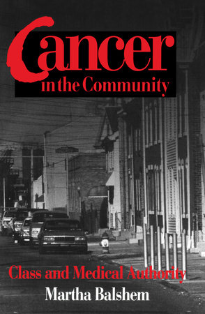 Cancer in the Community by Martha Balshem