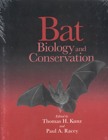 Bat Biology and Conservation by