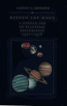 Beyond the Moon by Robert S. Kraemer