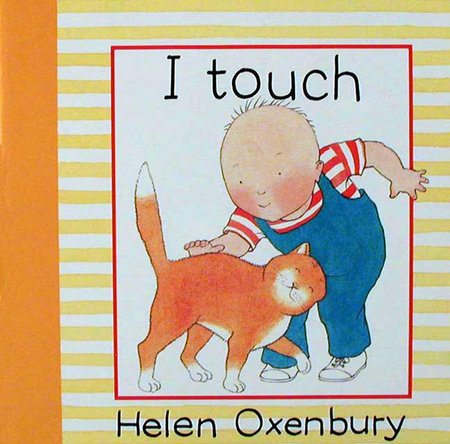 I TOUCH by Helen Oxenbury