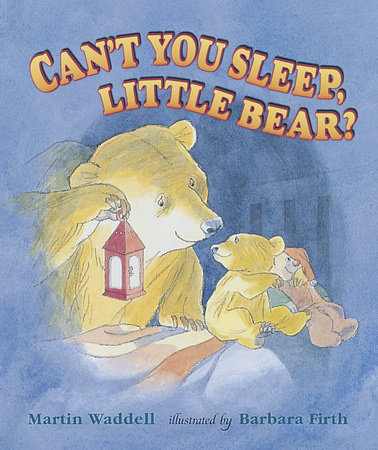 Can't You Sleep, Little Bear? Big Book by Martin Waddell