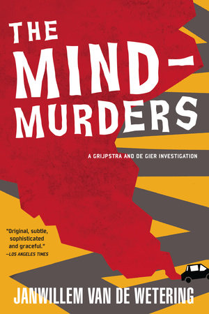 The Mind-Murders by Janwillem van de Wetering