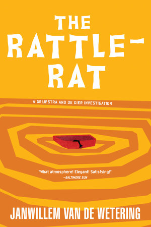 The Rattle-Rat by Janwillem Van De Wetering